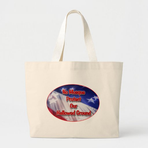 No Mosque Protect Our Hallowed Ground Tote Bags