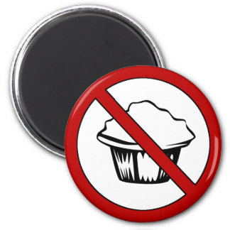 NO Muffin Tops! Funny Fat Joke 6 Cm Round Magnet