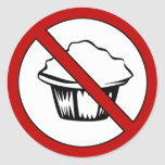 NO Muffin Tops! Funny Fat Joke Round Sticker