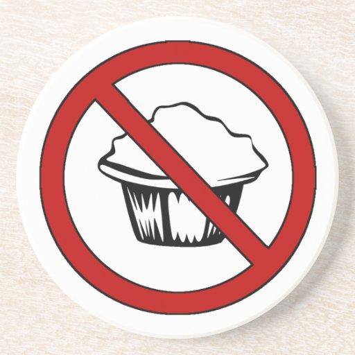 NO Muffin Tops! Funny Fat Joke Sandstone Coaster