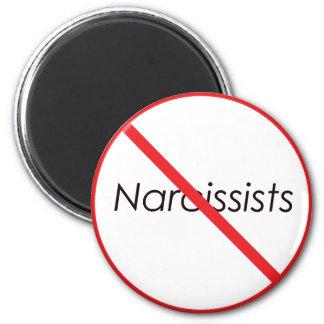 No Narcissists! Magnet