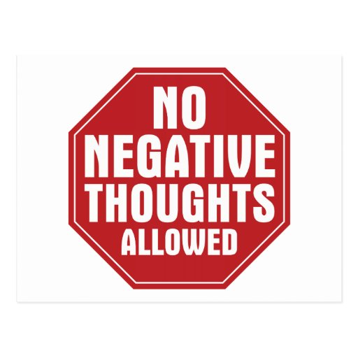 No Negative Thoughts Allowed Post Cards