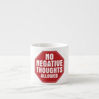 No Negative Thoughts Allowed Espresso Mug