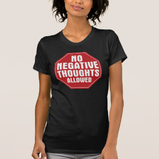 No Negative Thoughts Allowed Tees