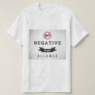 No Negative thoughts tee