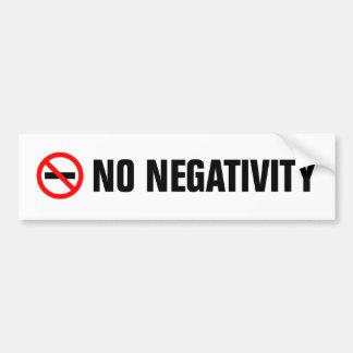No Negativity   Bumper Sticker