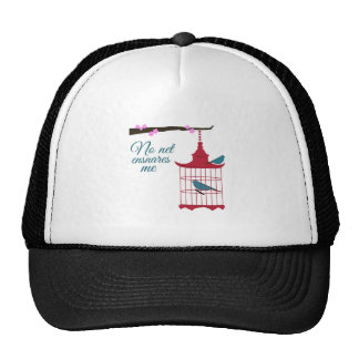 No Net Ensnares Me Hat