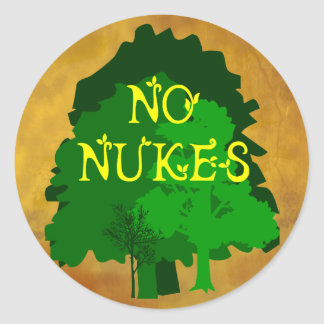 No Nukes Anti Nuclear Saying with Trees Round Sticker