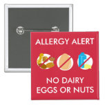 No Nuts Dairy Egg Food Allergy Alert Pin