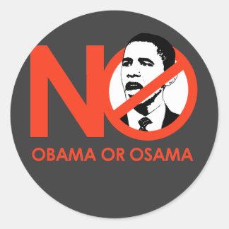 NO OBAMA, NO OSAMA ROUND STICKER