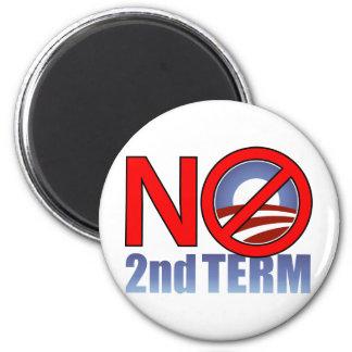 NO Obama Second Term 6 Cm Round Magnet