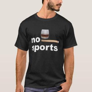 NO of sport whisky cigar T-Shirt