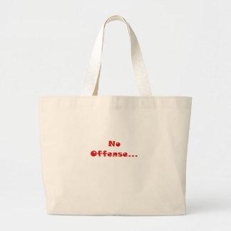 No Offense... Jumbo Tote Bag