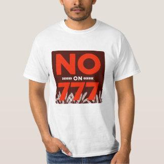 No On 777 T Shirts