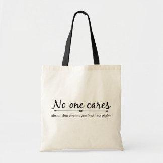 No one Cares Bag