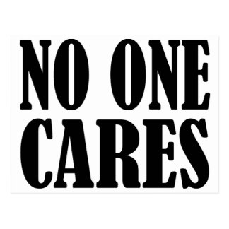 No One Cares Postcard