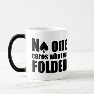No One Cares What You Folded Morphing Mug