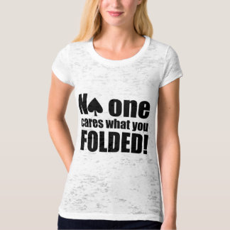 No One Cares What You Folded Shirts