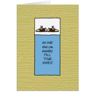 No One Else Can Fill Your Shoes - For Men Card
