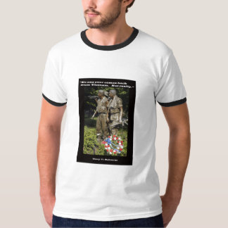 No One Ever Comes Back From Vietnam T-Shirt