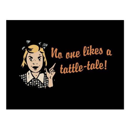 No One Likes a Tattle Tale Postcard