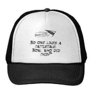 No one likes a tattletale trucker hats