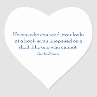 No One Who Can Read, Ever Looks At A Book Heart Sticker