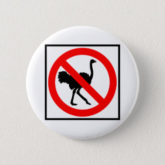 No Ostriches Highway Sign 6 Cm Round Badge