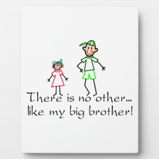 No Other Big Brother Plaque