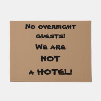 """No Overnight Guests"" Funny Rude Doormat"
