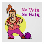 no pain no gain funny bowling design