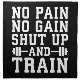 No Pain No Gain, Shut Up And Train - Inspirational Napkin