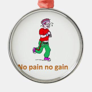 No pain no gain Silver-Colored round decoration