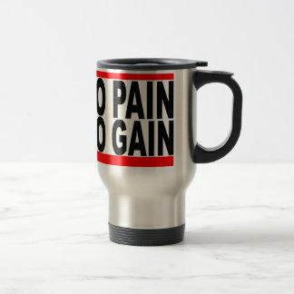 no pain no gain tshirt.png mugs