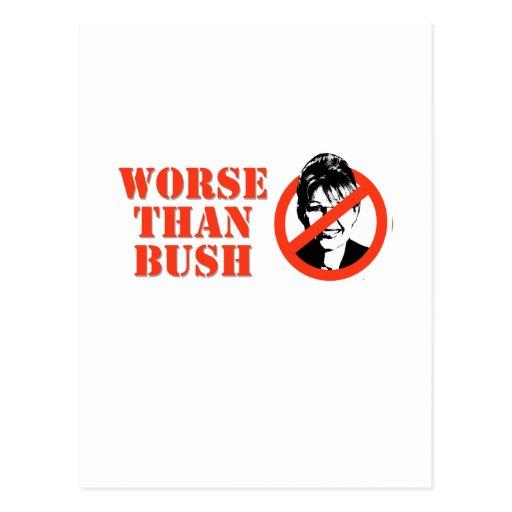 NO PALIN WORSE THAN BUSH POST CARDS