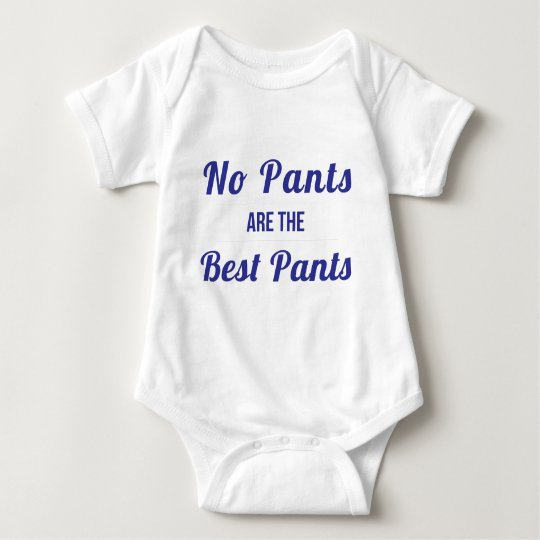 No Pants Are the Best Pants Navy Baby Bodysuit