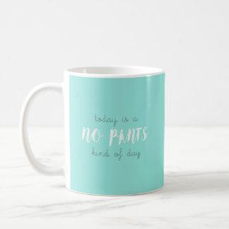 No pants coffee mug