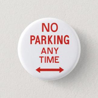 No Parking 3 Cm Round Badge