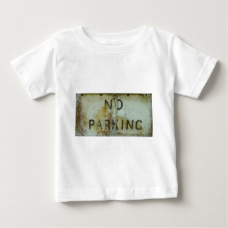 No Parking Baby T-Shirt