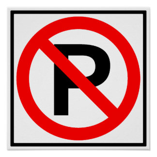 No Parking Highway Sign Poster