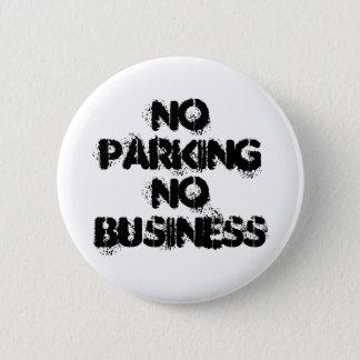 No Parking No Business 6 Cm Round Badge