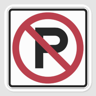 No Parking symbol sign Square Sticker