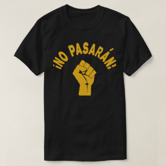 No Pasaran - They Shall Not Pass T-Shirt