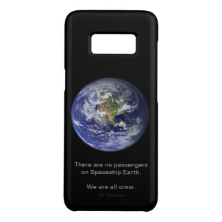 No passengers on Spaceship Earth. We are all crew. Case-Mate Samsung Galaxy S8 Case