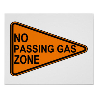 No Passing Gas Road Sign Poster