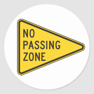 No Passing Zone Stickers Round Sticker
