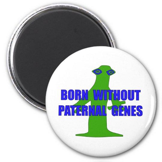 No Paternal Genes 6 Cm Round Magnet