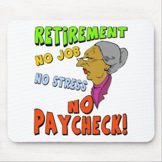 No Paycheck (2) Mouse Mat