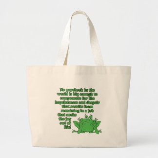 No paycheck in the world.... jumbo tote bag