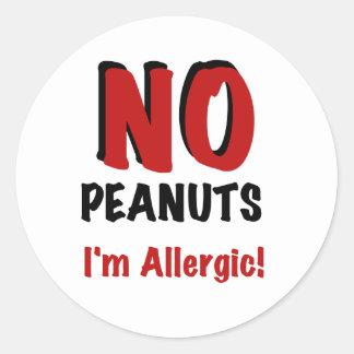 NO Peanuts I m Allergic Round Sticker